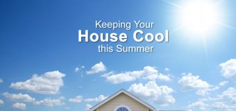 How Can I Keep My Home Cool in summer